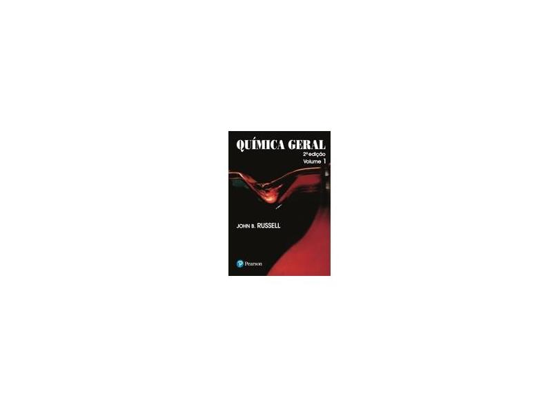 Química Geral Vol. 1 - Russel, John B. - 9788534601924