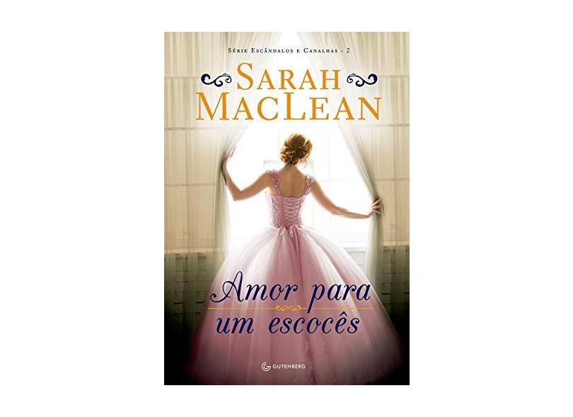 Amor Para Um Escocês - Maclean, Sarah - 9788582354315