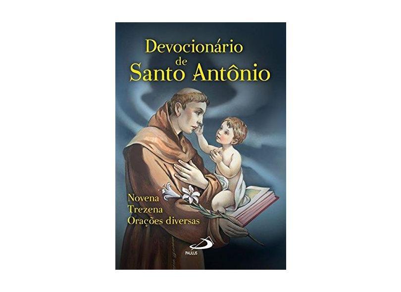 Devocionário de Santo Antônio. Novena, Trezena, Orações Diversas - Coleção Novenas e Orações - Padre Antônio Lúcio Da Silva Lima - 9788534934794