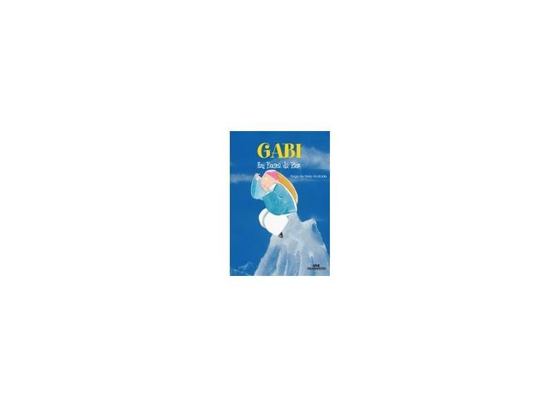 Gabi em Busca da Paz - Andrade, Tiago De Melo - 9788506054468