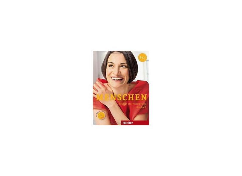 Menschen B1/1. Kursbuch. Con espansione online. Per le Scuole superiori. Con DVD-ROM: MENSCHEN B1.1 Kb+DVD-ROM (alum.) - Julia Braun-podeschwa - 9783193019035