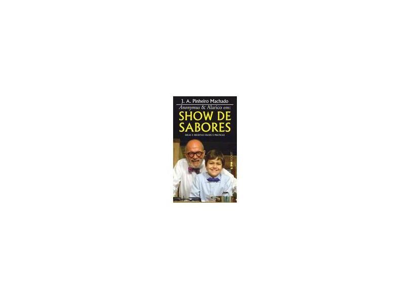 Show De Sabores - Pocket 1ª Ed. - Varios Autores - 9788525430199