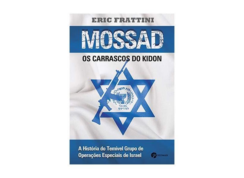 Mossad - Os Carrascos do Kidon - Frattini, Eric - 9788598903873