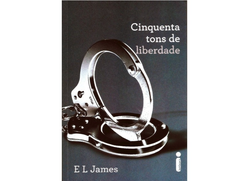 Cinquenta Tons de Liberdade - James, E L - 9788580572162