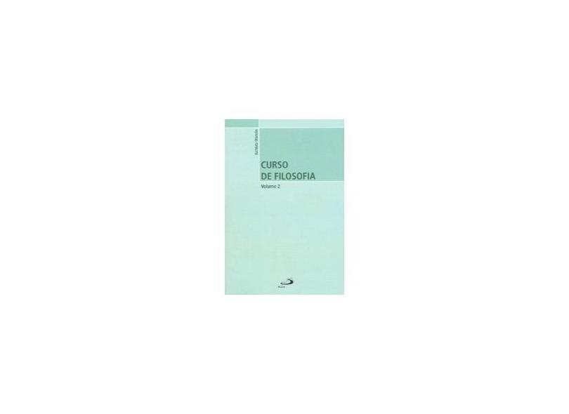Curso de Filosofia - Vol. 2 - Os Filósofos do Ocidente - Mondin, Battista - 9788534906241