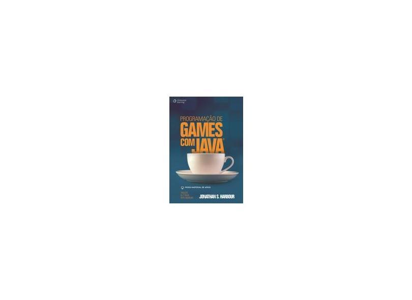 Programação de Games com Java - Harbour, Jonathan S. - 9788522107315