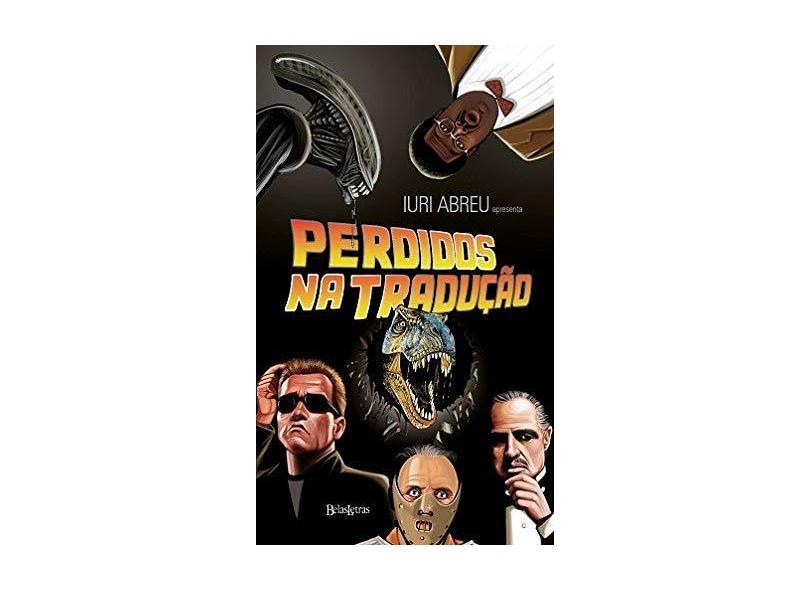 Perdidos na Tradução - Abreu, Iuri - 9788581740737