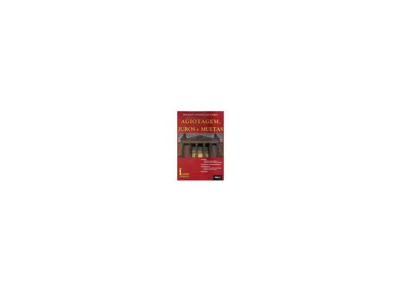 Agiotagem, Juros e Multas - 3 Volumes - Ricardo Rodrigues Gama - 9788527406512
