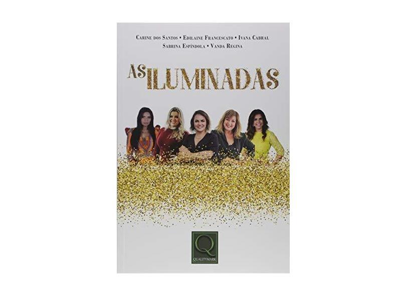 As Iluminadas - Carine Dos Santos - 9788541403498