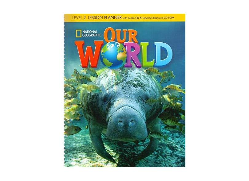 Our World 2 - Lesson Planner + Audio CD And Teacher's Resources CD-ROM - Gabrielle Pritchard - 9781133961543