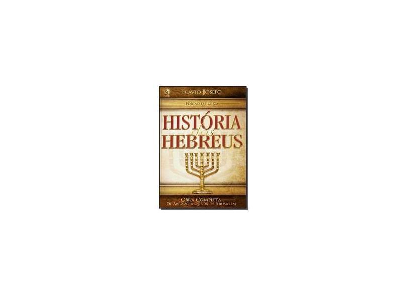 Historia dos Hebreus - Flavio Josefo - 9788526315990