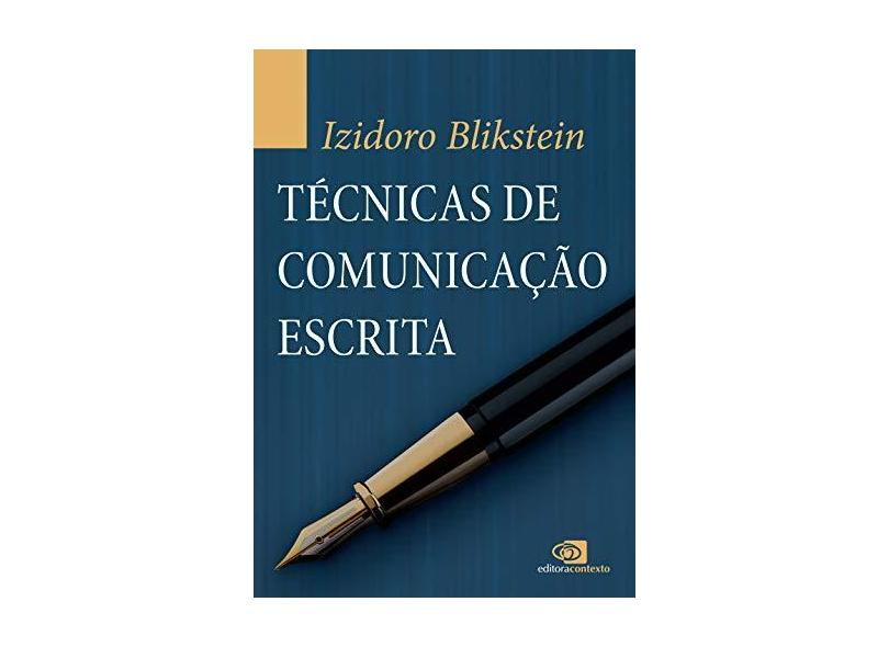 Técnicas de Comunicação Escrita - Izidoro Blikstein - 9788572449373