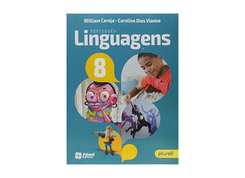Português Linguagens - 8º Ano - William Cereja - 9788557691957