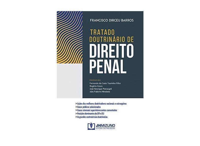 Tratado Doutrinário De Direito Penal - Barros, Francisco Dirceu - 9788577893201