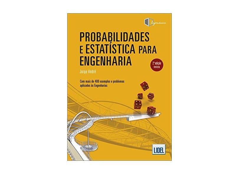 Probabilidades e Estatística Para Engenharia - Jorge André - 9789897522703