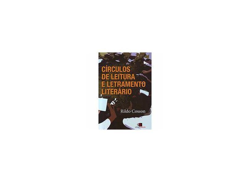Círculos de Leitura e Letramento Literário - Cosson, Rildo; Cosson, Rildo; Cosson, Rildo - 9788572448246