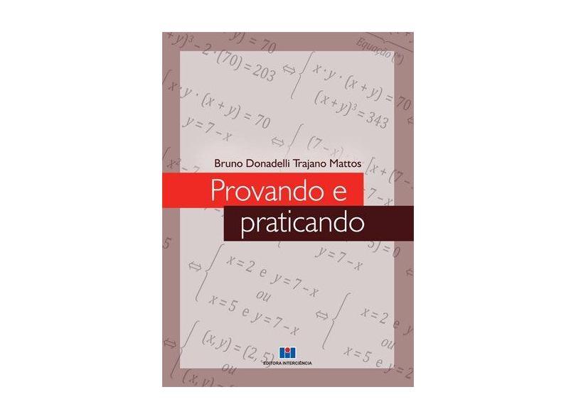Provando e Praticando - Bruno Donadelli Trajano Mattos - 9788571934061