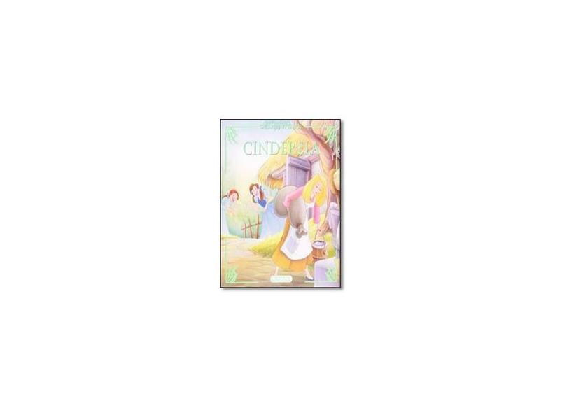 Cinderela - Volume 6. Coleção Clássicos do Mundo - Vários Autores - 9788539409556