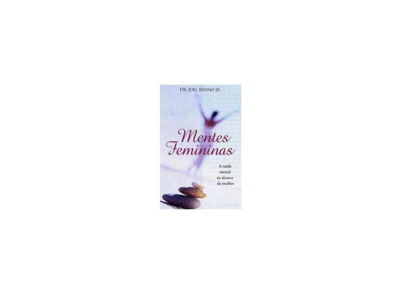 Mentes Femininas - Rennó Jr.,joel - 9788500023460