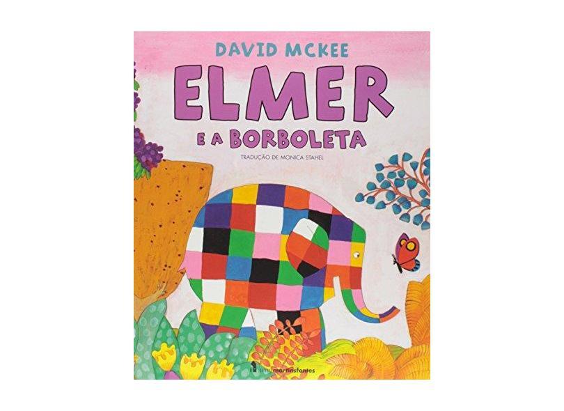 Elmer e a Borboleta - David Mckee - 9788578278601
