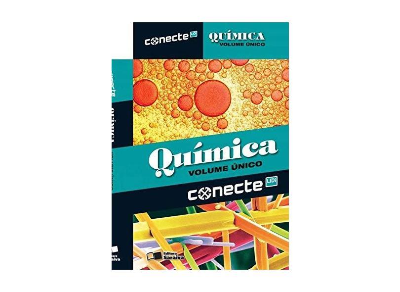 Conecte Química - Vol. Único - Ensino Médio - Edgard Salvador; João Usberco - 9788502223295
