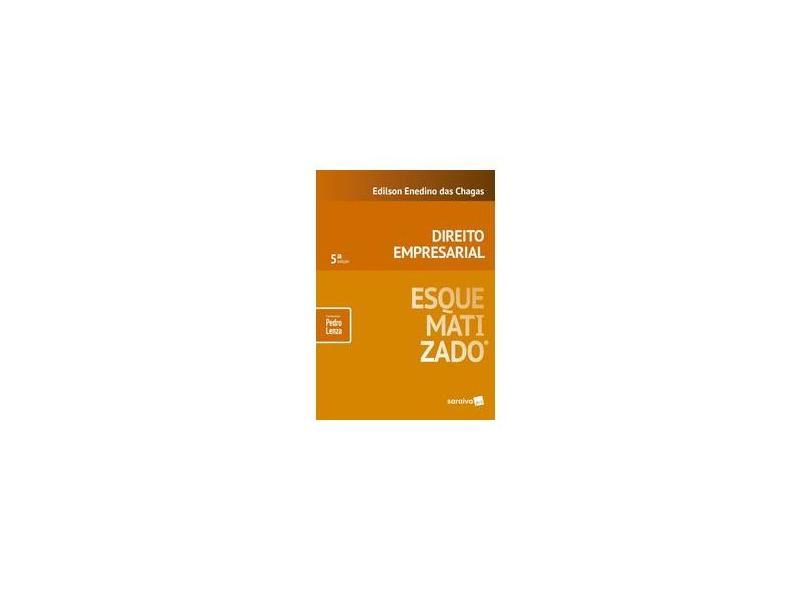 Direito Empresarial Esquematizado - Edilson Enedino Das Chagas - 9788547223519