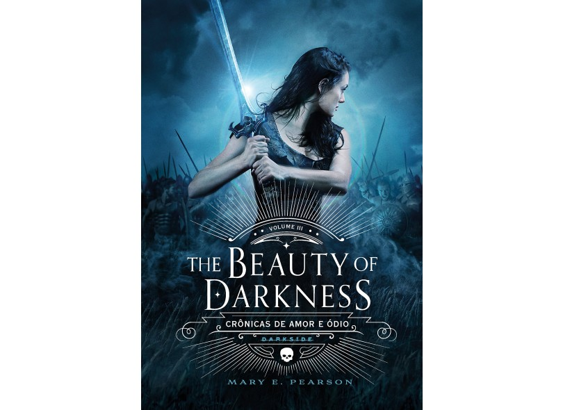 The Beauty of Darkness - Mary E. Pearson - 9788594540270