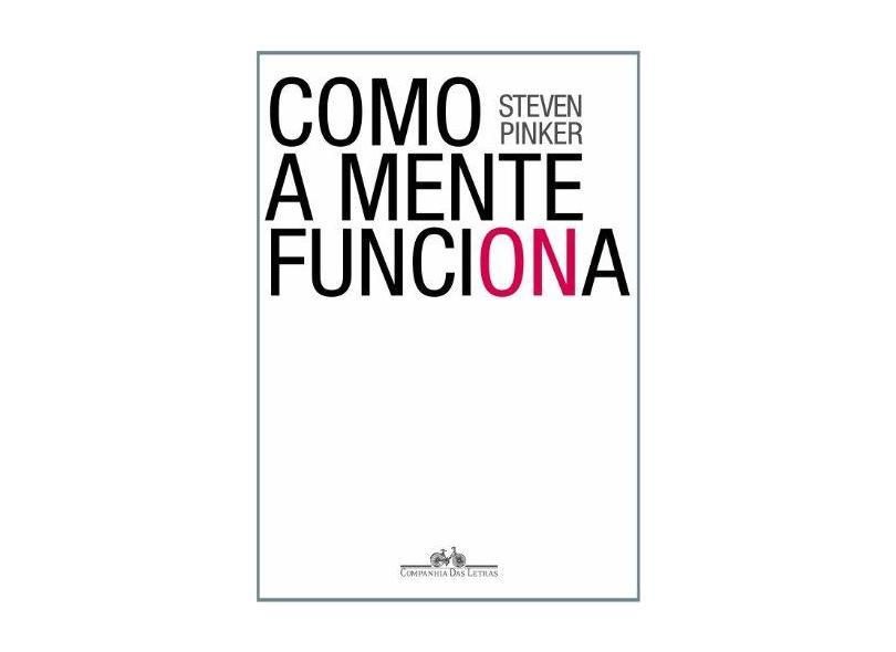 Como a Mente Funciona - Pinker, Steven - 9788571648463