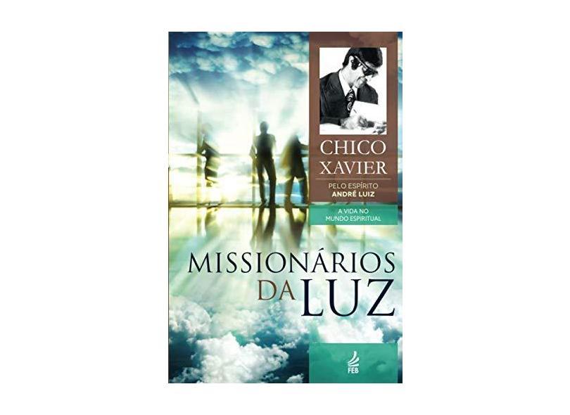 Missionários Da Luz - Capa Comum - 9788573288018