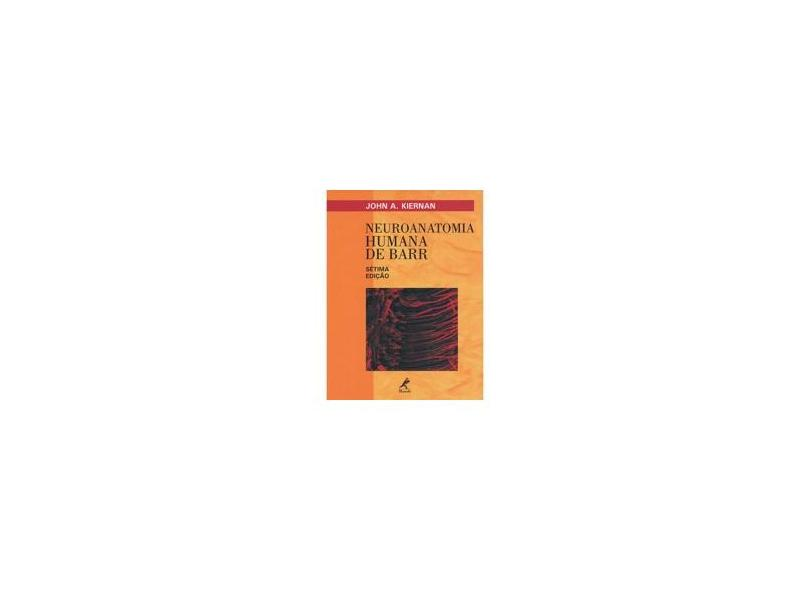 Neuroanatomia Humana De Barr - John A. Kiernan - 9788520412756