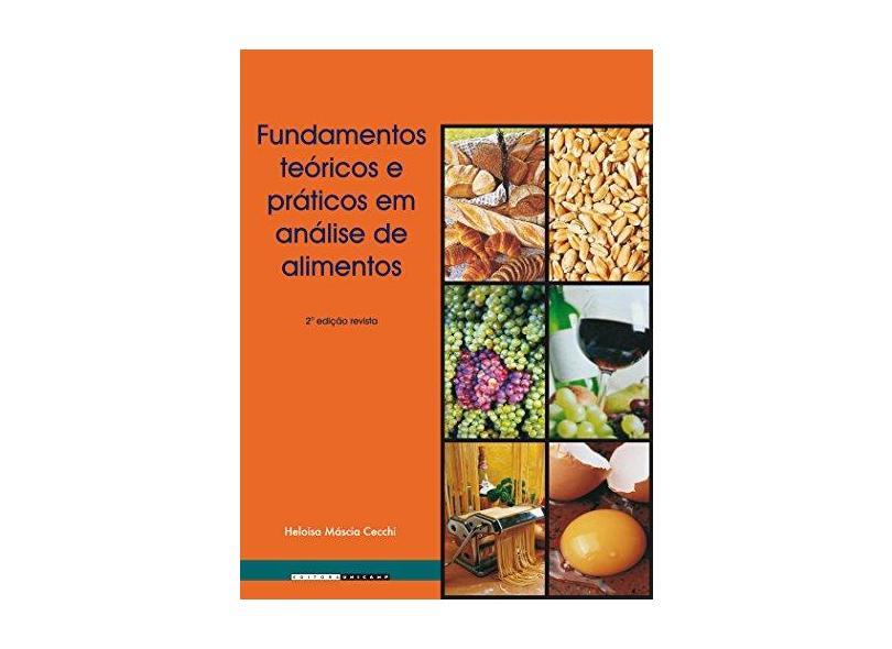 Fundamentos Teóricos e Práticos em Análise de Alimentos - Cecchi, H. M. - 9788526806412