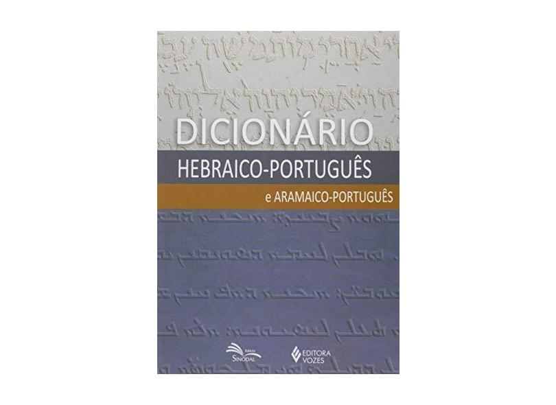 Dicionário Hebráico-português e Aramáico-português - Kirst, Nelson - 9788532637413