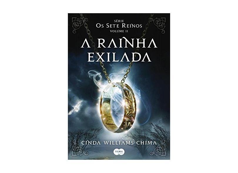 A Rainha Exilada - Série Os Sete Reinos - Volume II - Andersen, Christopher - 9788581052403