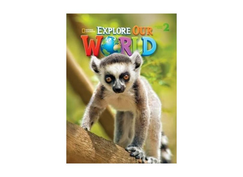 Explore Our World 2 - Student Book - Pritchard - 9781305077430