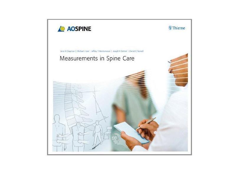 MEASUREMENTS IN SPINE CARE - Chapman / Lee / Hermsmeyer / Dettori / Norvell - 9783131711915