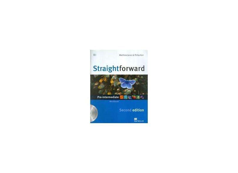 Straightforward Pre-intermediate Level - Workbook + Audio CD - 2ª Ed. - Kerr, Philip; Jones, Matthew - 9780230423152