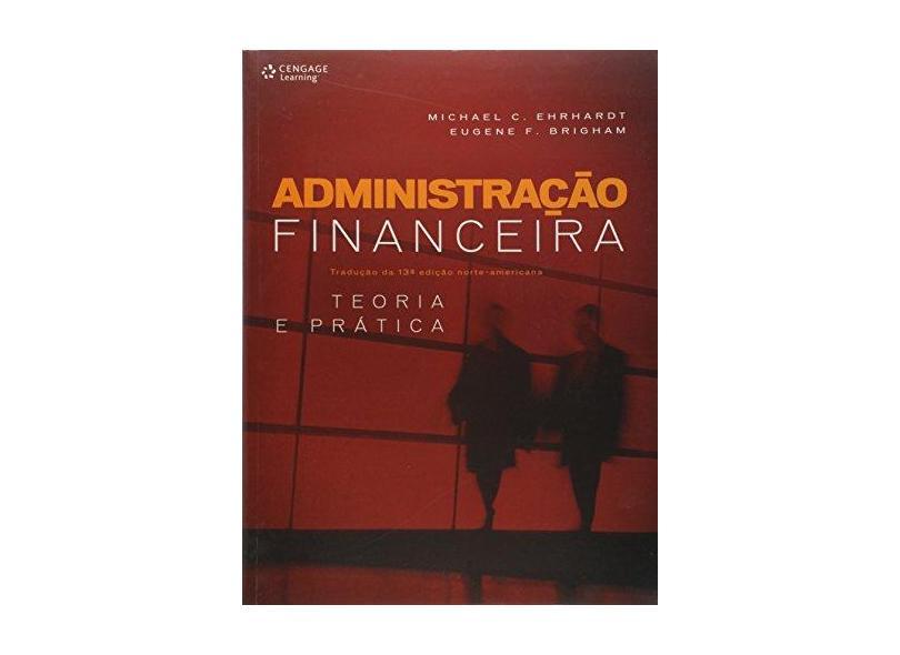 Administração Financeira - Teoria e Prática - Vários Autores - 9788522110995