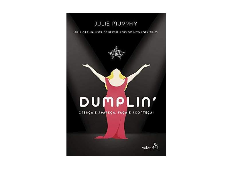 Dumplin - Murphy, Julie - 9788558890311