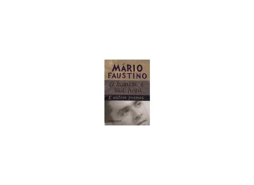 O Homem e Sua Hora - Faustino, Mario - 9788535915860