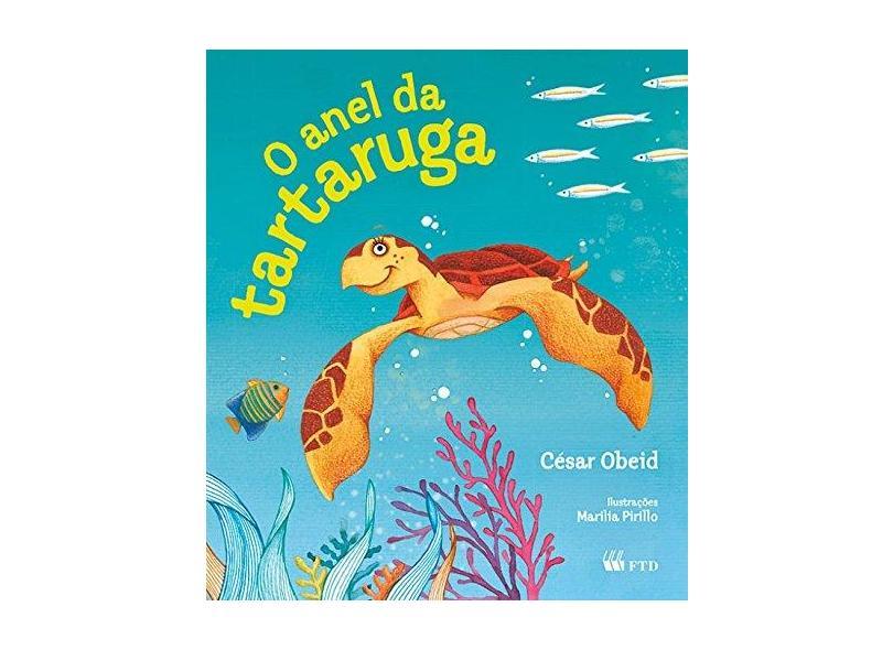 O Anel da Tartaruga - Cesar Obeid - 9788532285881