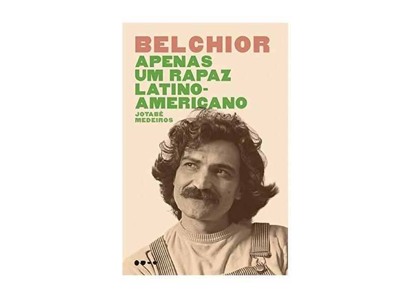 Belchior Apenas Um Rapaz Latino Amer Com O Melhor Preço é