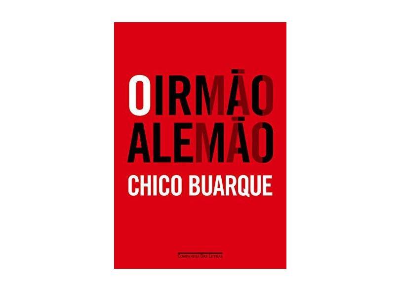 O Irmão Alemão - Buarque, Chico - 9788535925159