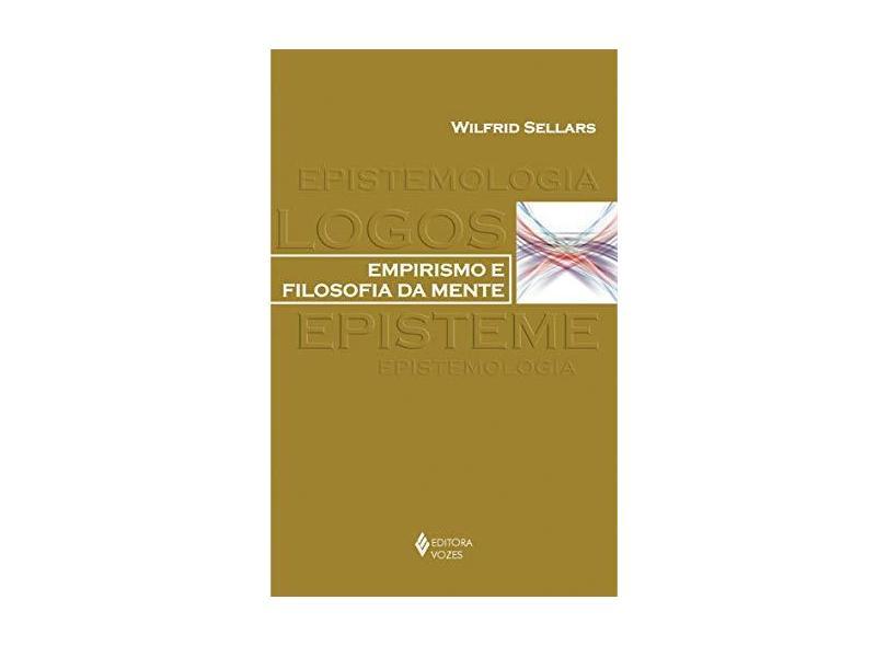 Empirismo E Filosofia Da Mente. Epistemologia Logos - Capa Comum - 9788532637437