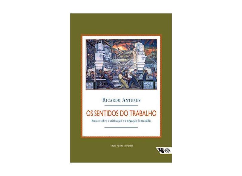 Os Sentidos do Trabalho - Antunes, Ricardo - 9788585934439