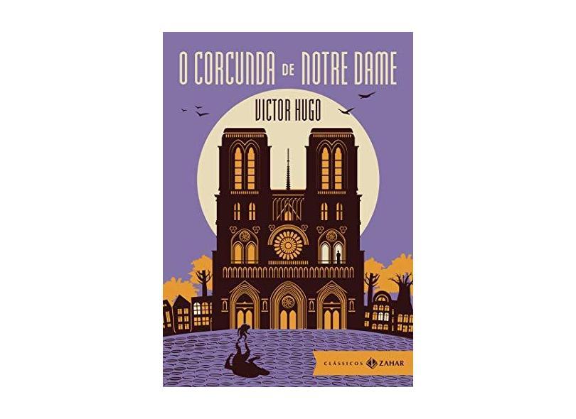 O Corcunda de Norte Dame - Ed. Bolso de Luxo - Col. Clássicos Zahar - Hugo, Victor - 9788537813584