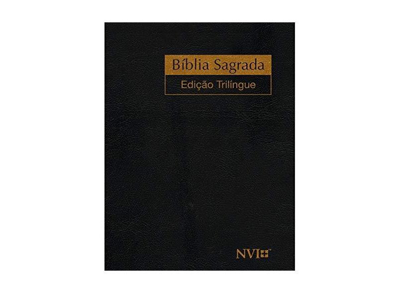 Bíblia Sagrada - Edição Trilíngue - Geografica Editora; Geografica Editora - 7897185850017