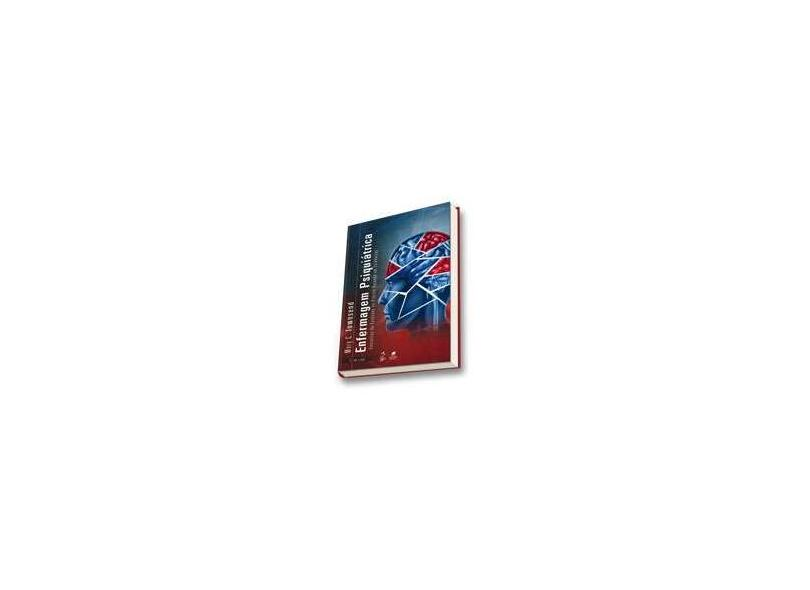 Enfermagem Psiquiátrica - Conceitos de Cuidados - 7ª Ed. 2014 - Townsend, Mary C. - 9788527723169