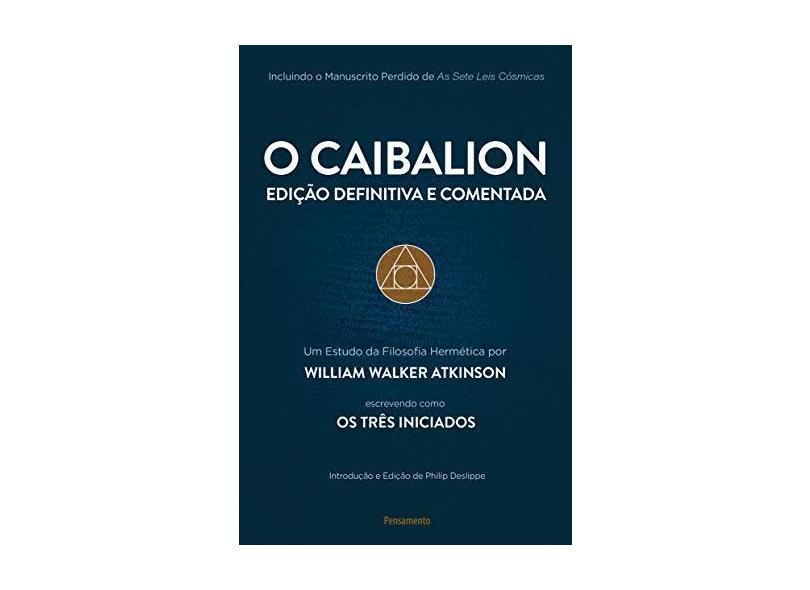 O Caibalion - William Walker Atkinson - 9788531519994