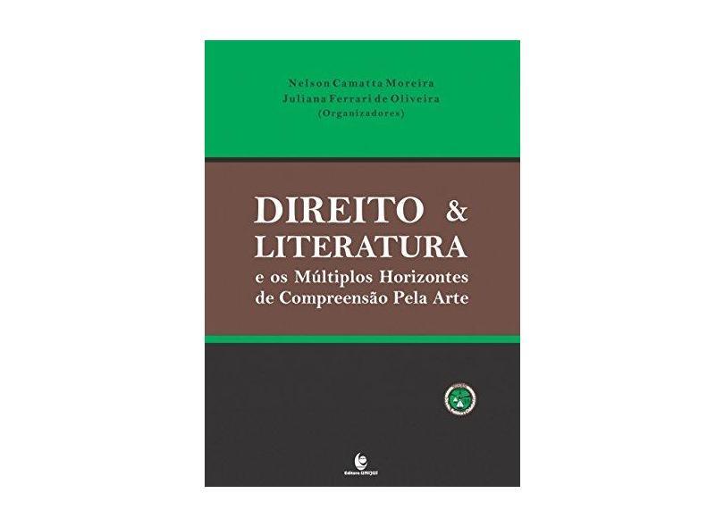 "Direito E Literatura - ""oliveira, Juliana Ferrari De"" - 9788541901536"