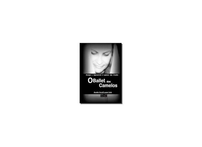 O Ballet dos Camelos - Ronilda David - 9789899826618